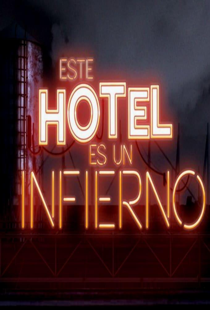 Este hotel es un infierno (2017)