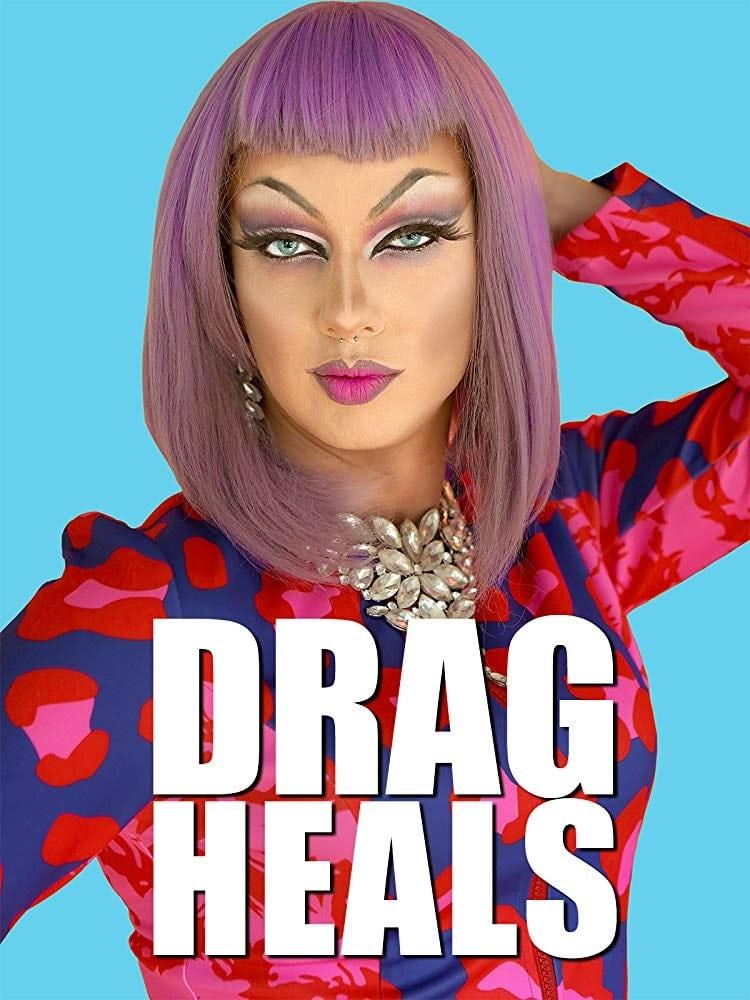 Drag Heals (2018)