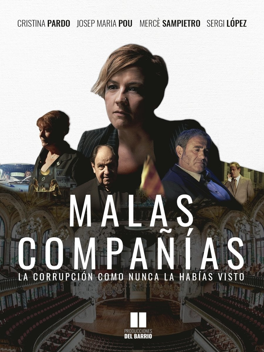 Malas Compañías TV Shows About Corrupt Politician