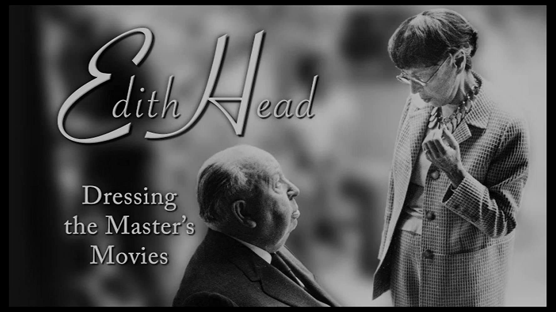 Edith Head: Dressing the Master's Movies (2008)
