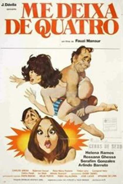 Ver Me Deixa de Quatro Online HD Español (1981)