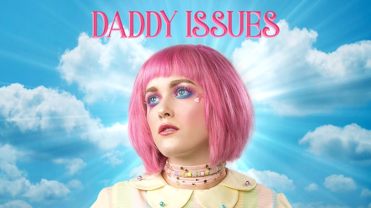Daddy Issues (2019)