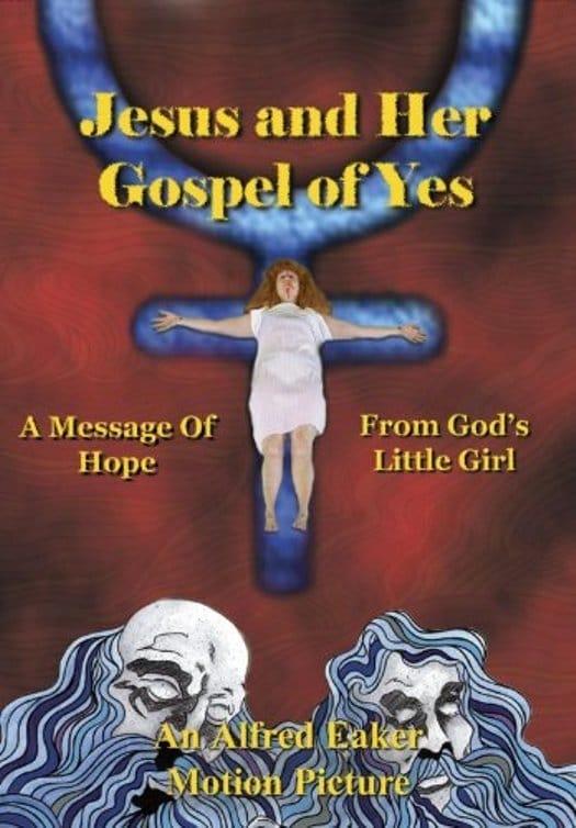 Ver Jesus and Her Gospel of Yes Online HD Español (2004)