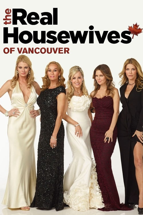 The Real Housewives of Vancouver (2012)