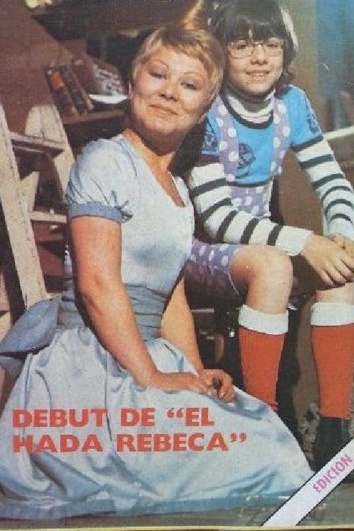 Las aventuras del Hada Rebeca (1976)