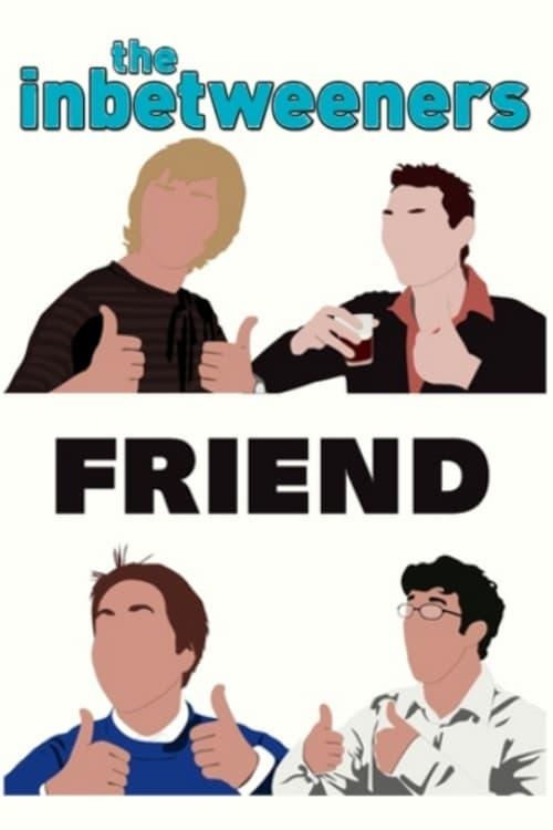 The Inbetweeners: Fwends Reunited (2019)