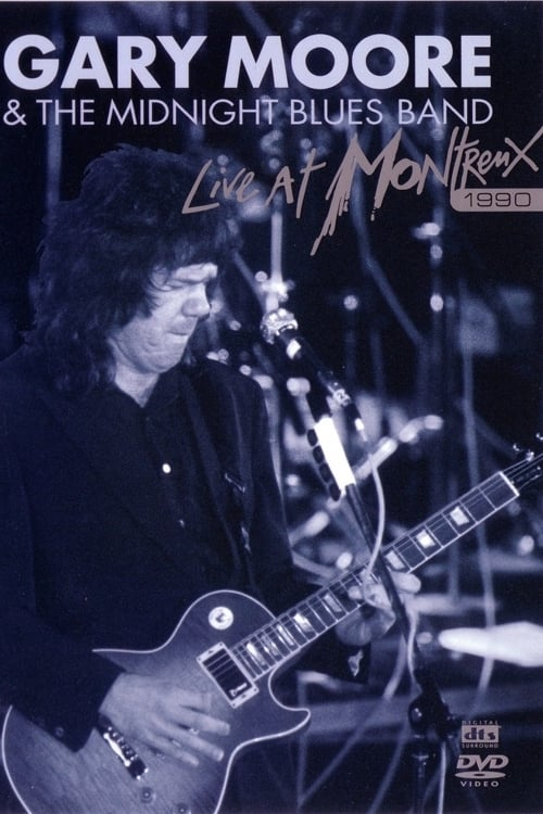 watch Gary Moore & The Midnight Blues Band: Live at Montreux 1990 2004 online free