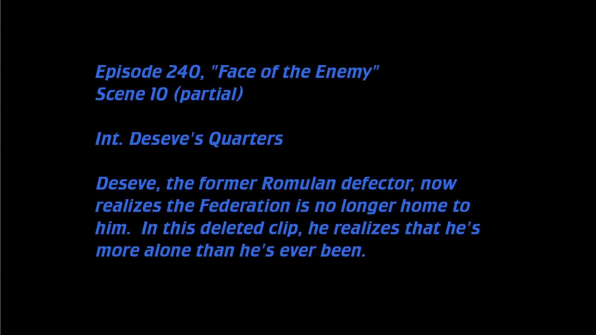 Deleted Scenes: S06E14 - Face of the Enemy-Azwaad Movie Database