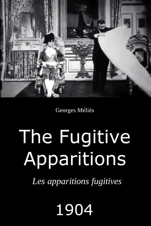 The Fugitive Apparitions (1904)