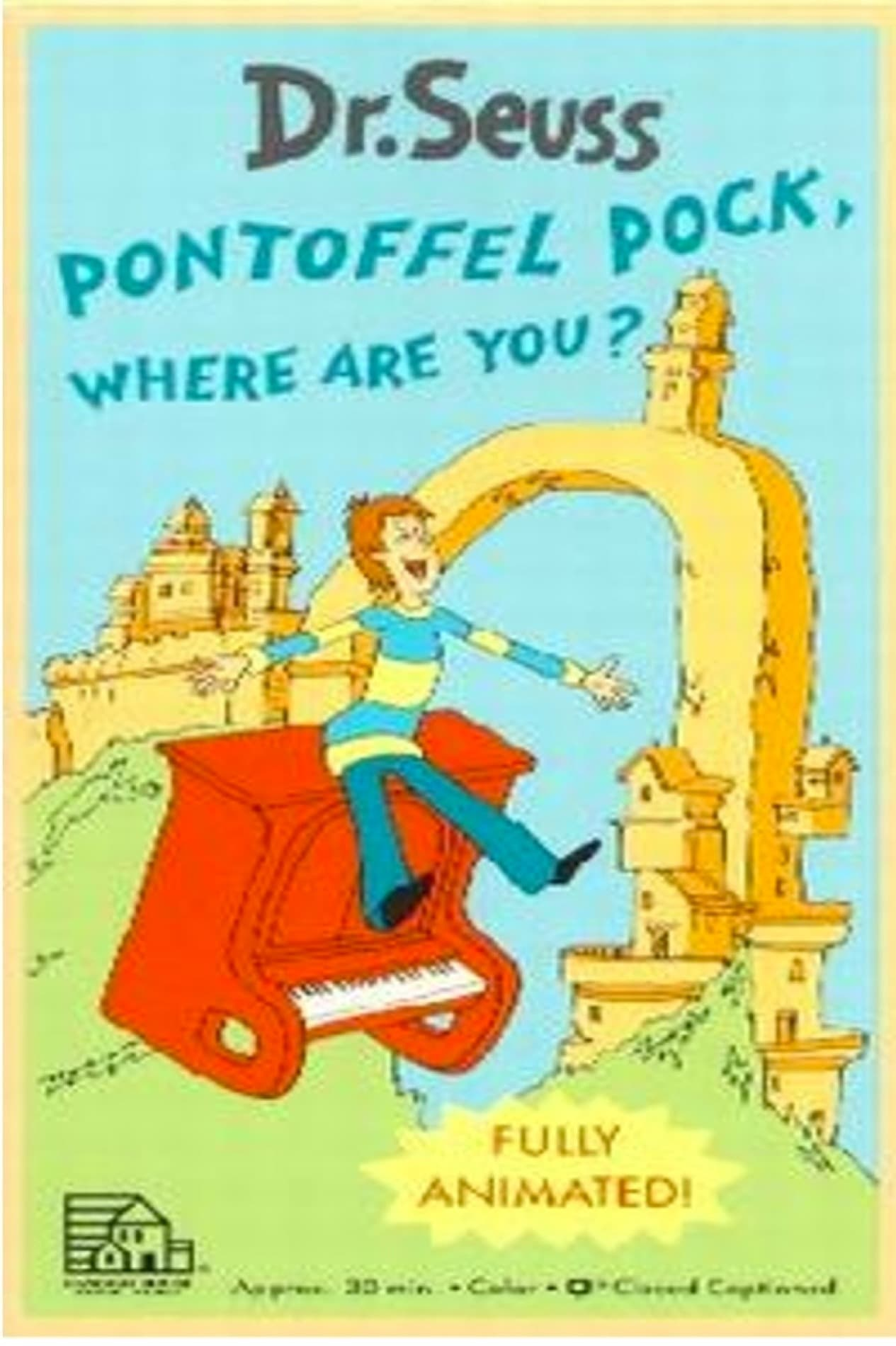 Pontoffel Pock, Where Are You? (1970)