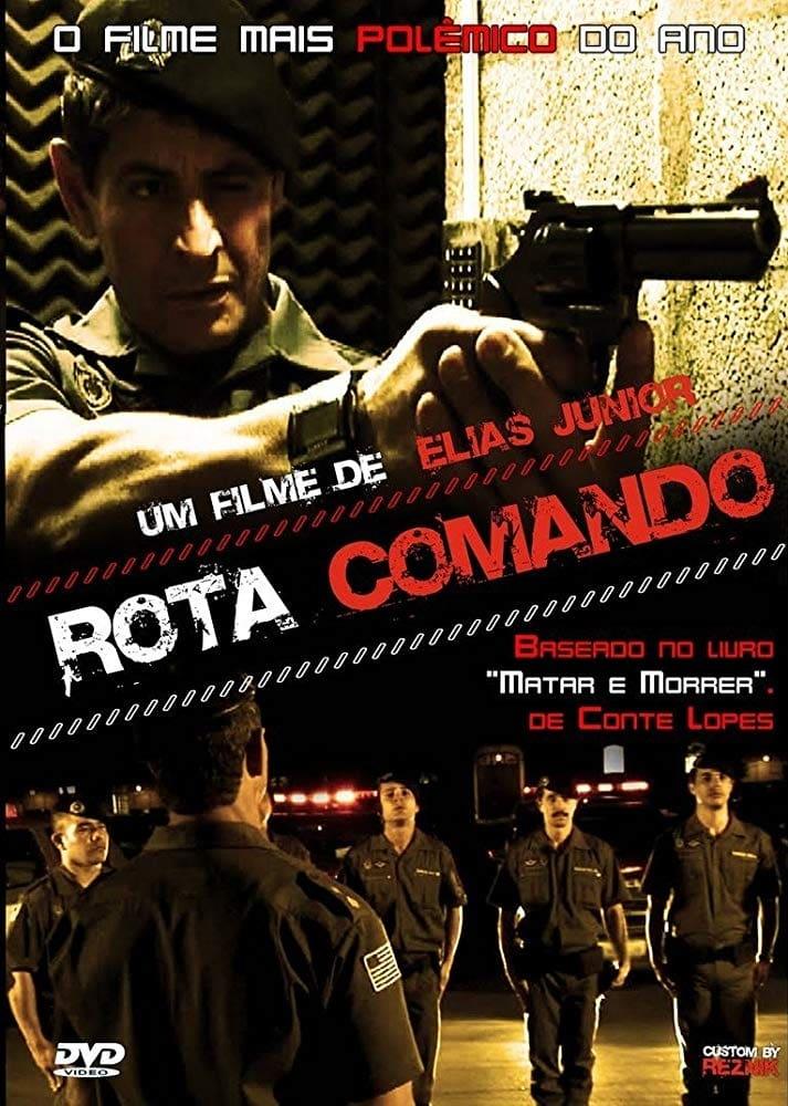 Rota Comando (2009)