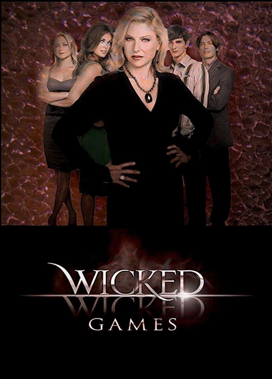 Wicked Wicked Games (2006)
