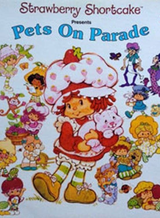 Strawberry Shortcake: Pets on Parade (1982)