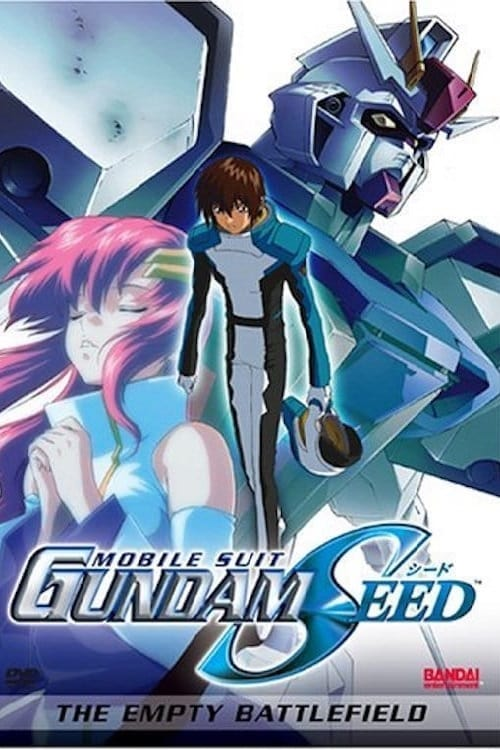 Mobile Suit Gundam SEED Movie I: The Empty Battlefield (2004)