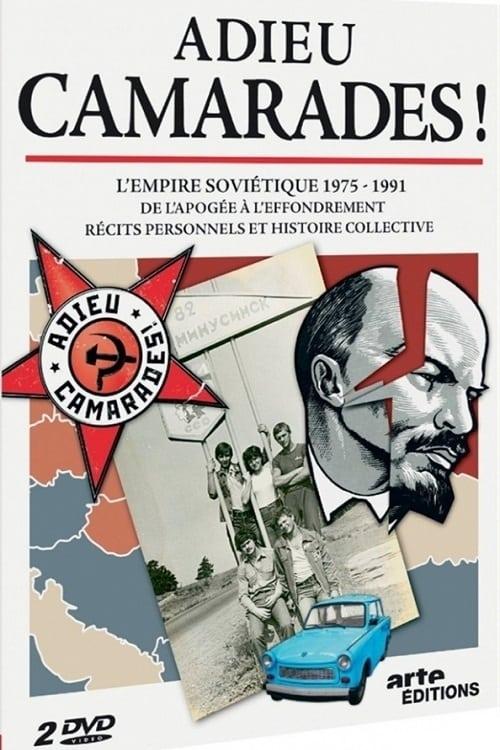 Farewell Comrades ! (2011)