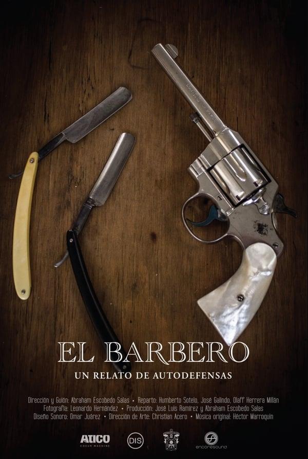 Ver El barbero, un relato de autodefensas Online HD Español ()