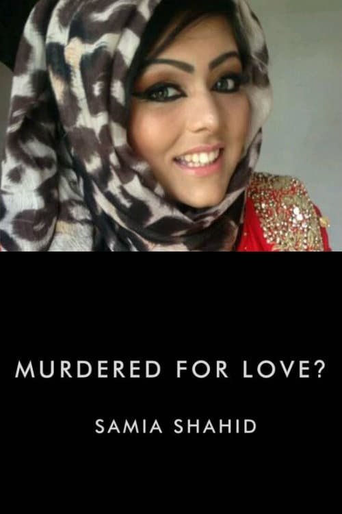 Ver Murdered For Love? Samia Shahid Online HD Español ()