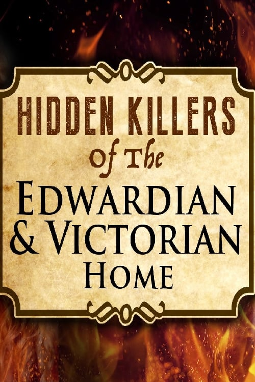 Hidden Killers TV Shows About Victorian England