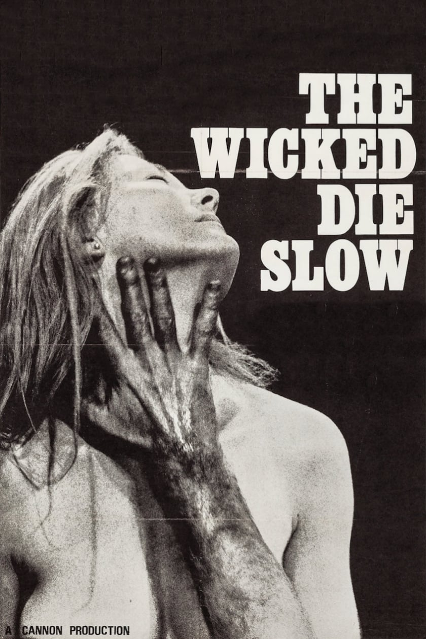 Watch The Wicked Die Slow Online