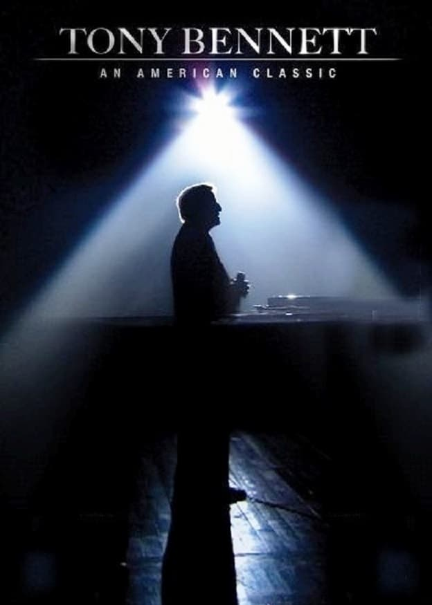 Tony Bennett: An American Classic (2006)