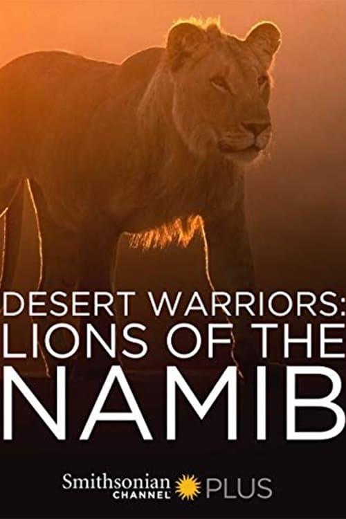 Desert Warriors: Lions of the Namib (2016)