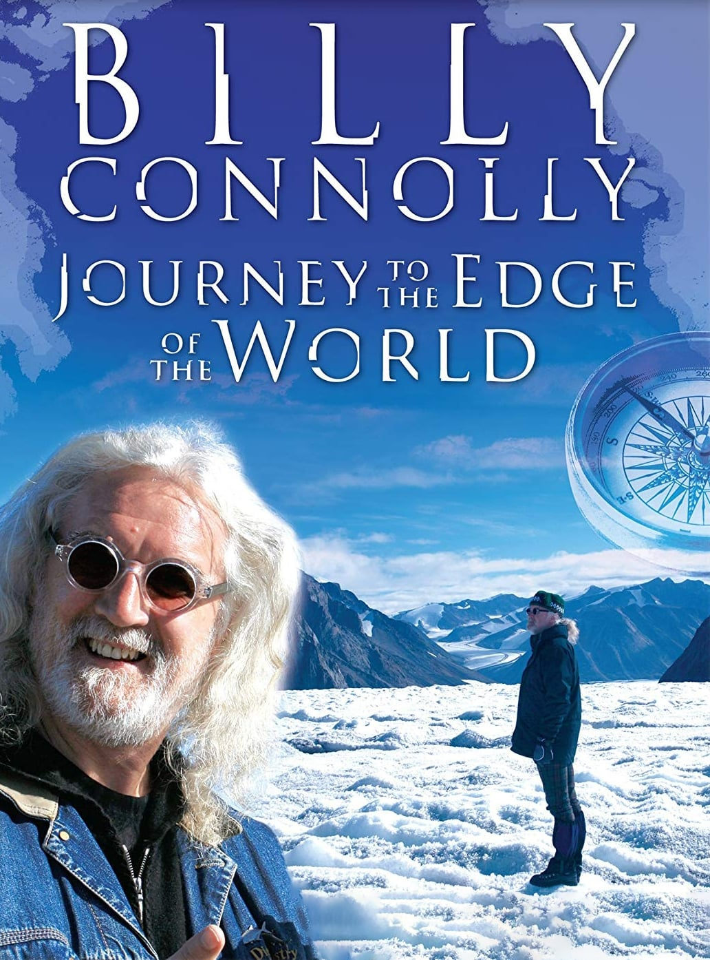 Billy Connolly: Journey To The Edge Of The World (2009)