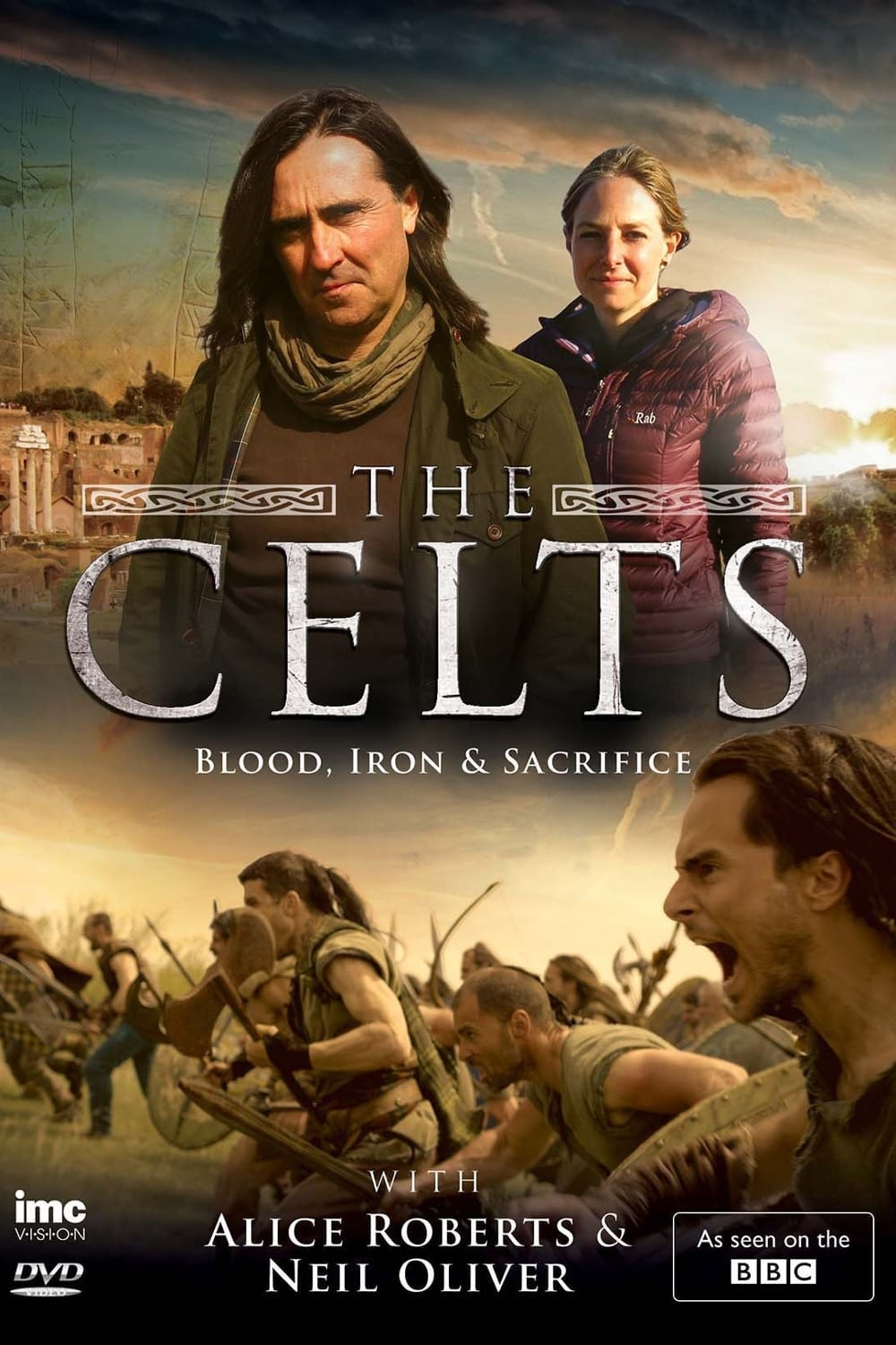 The Celts: Blood Iron & Sacrifice with Alice Roberts and Neil Oliver (2015)
