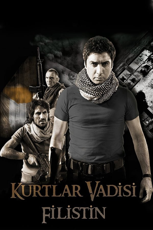 Valley of the Wolves: Palestine (2011)