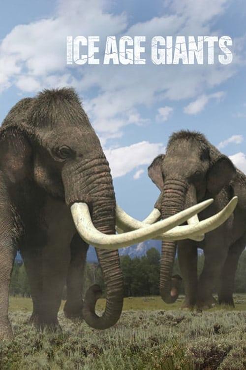 Ice Age Giants (2013)