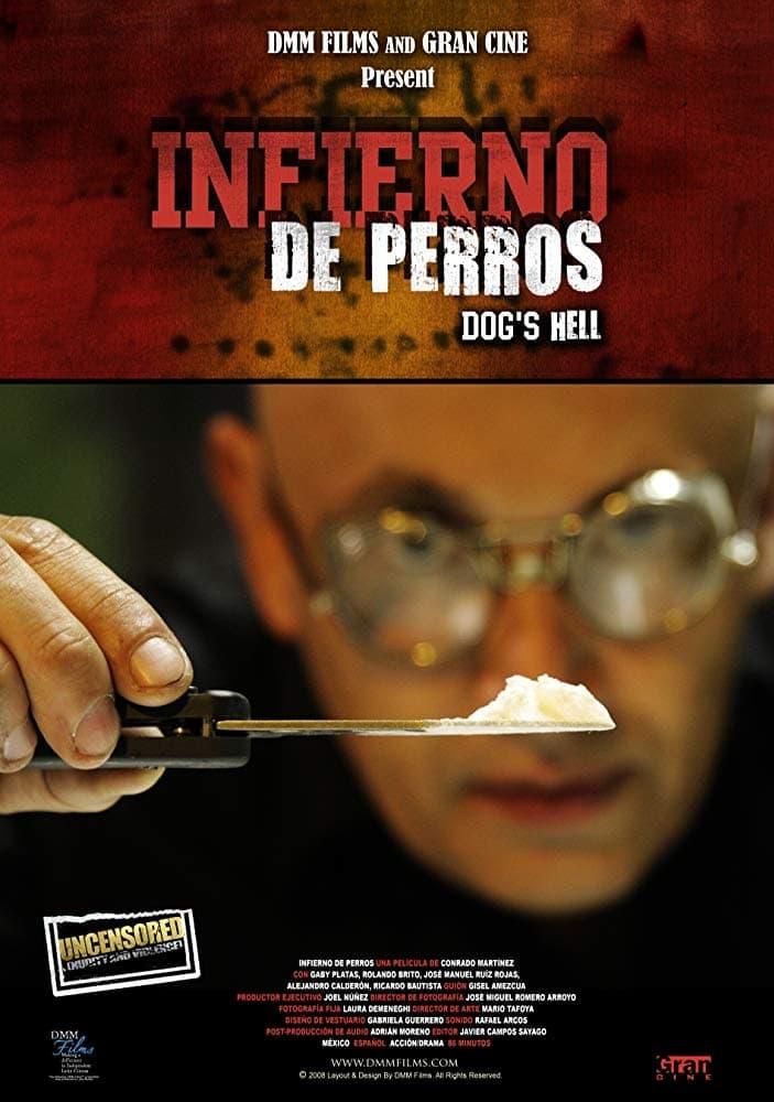 Infierno de Perros (2008)