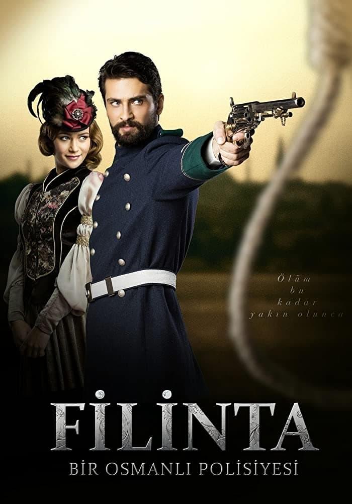Filinta: An Ottoman Policeman (2014)