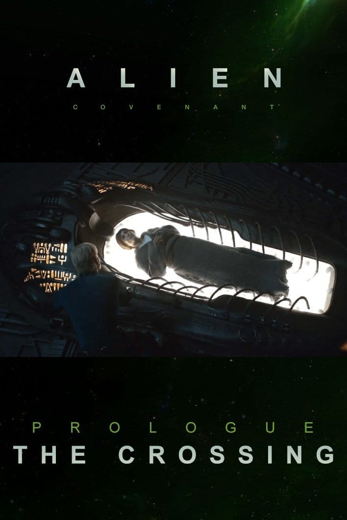 Alien: Covenant - Prologue: The Crossing (2017)