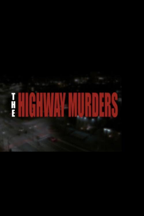 The Highway Murders (2018)