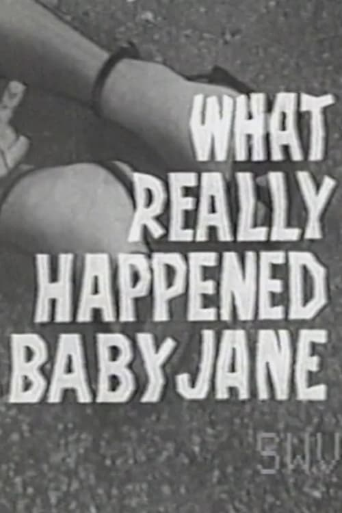 What Really Happened to Baby Jane (1963)