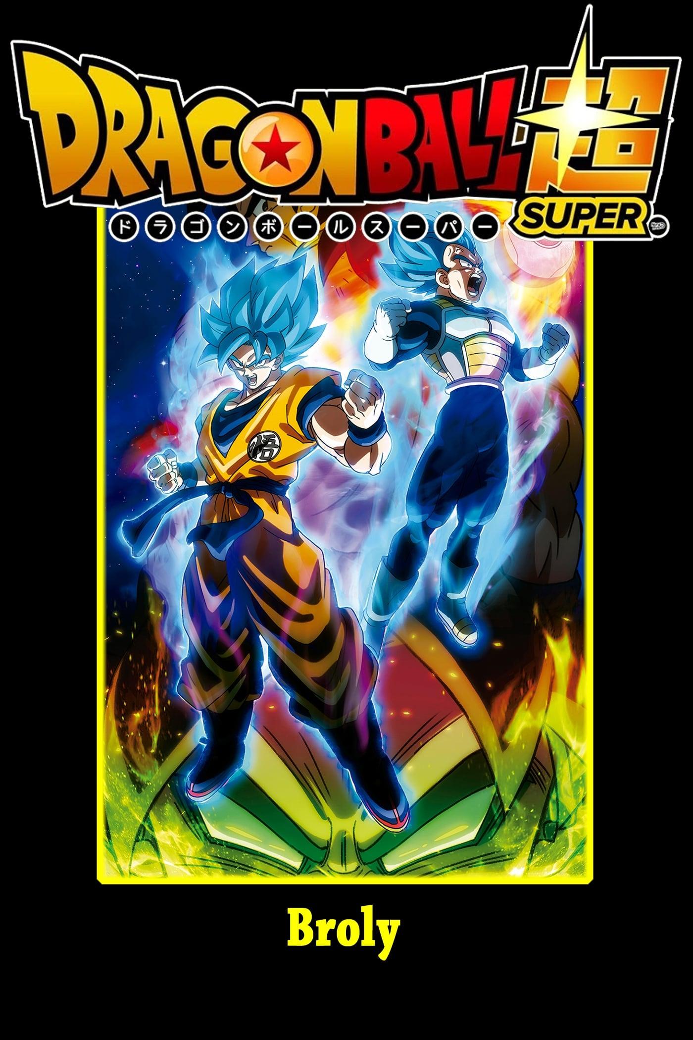 Dragon Ball Super – Broly