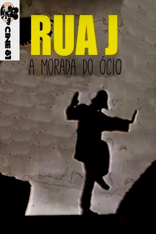 watch Rua Jota – A morada do ócio 2014 Stream online free