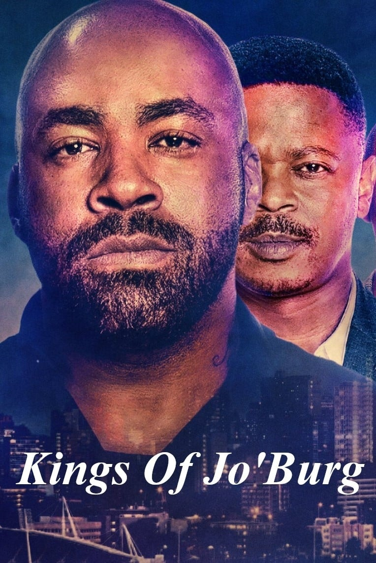 Kings of Jo'Burg TV Shows About Africa