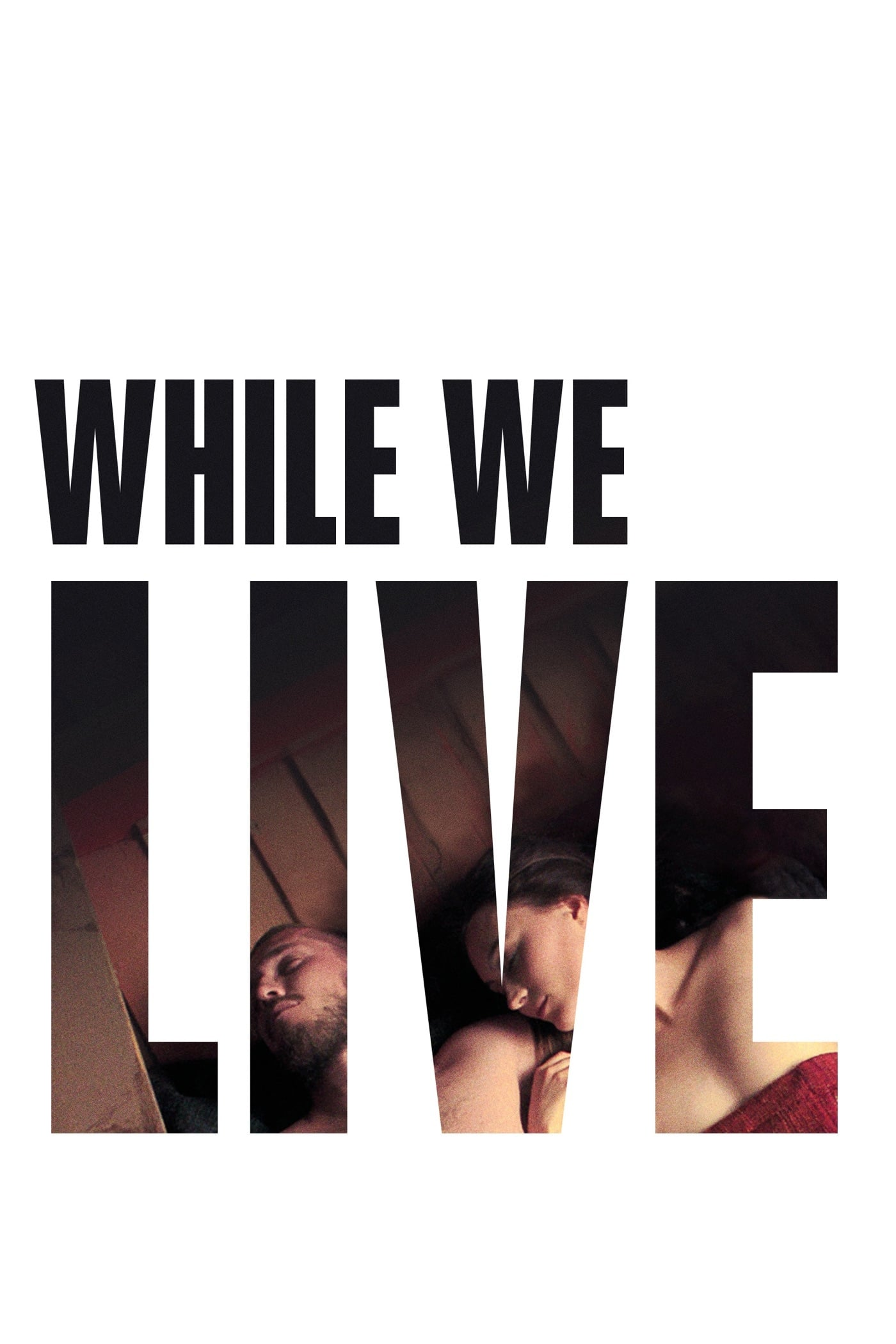 While We Live (2017)