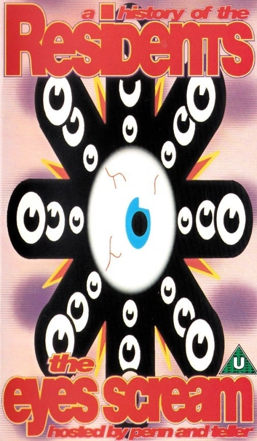 The Eyes Scream: A History of the Residents (1991)