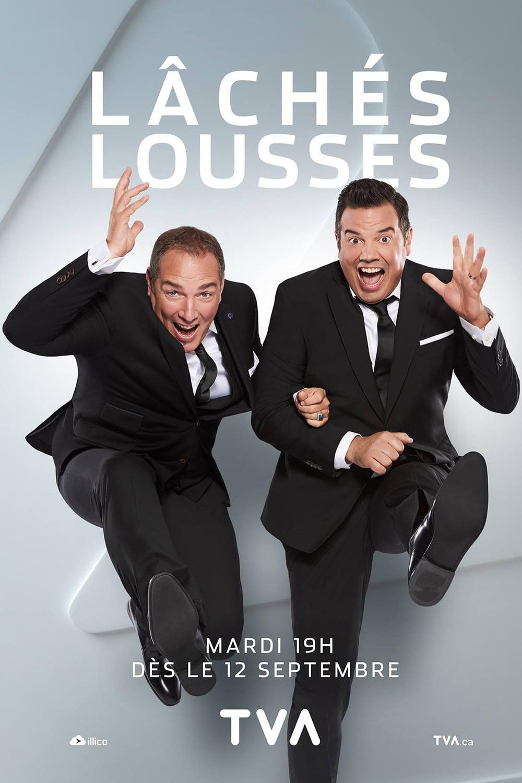 Lâchés lousses (2017)