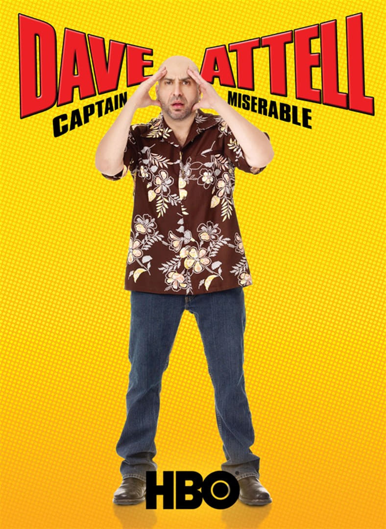 Dave Attell: Captain Miserable (2007)