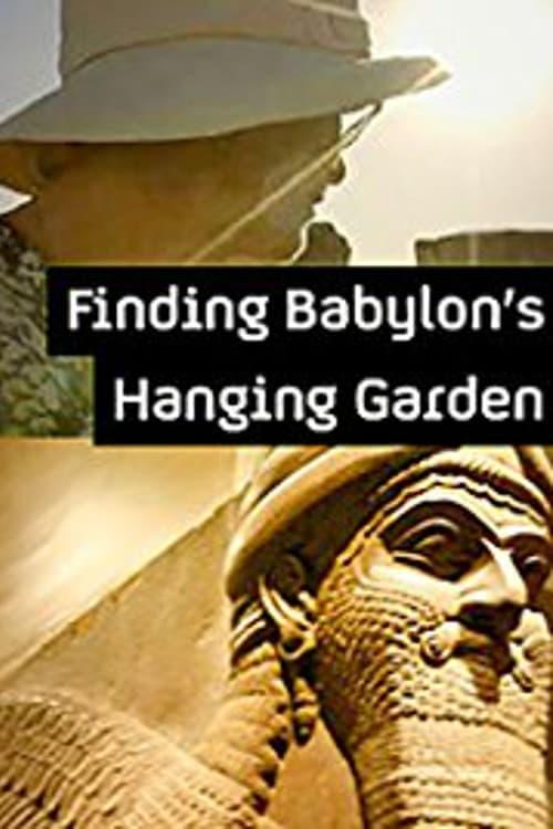 Ver Finding Babylon's Hanging Garden Online HD Español (2013)