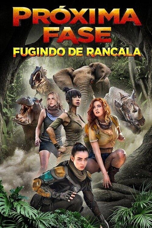 assistir filme próxima fase: fugindo de rancala
