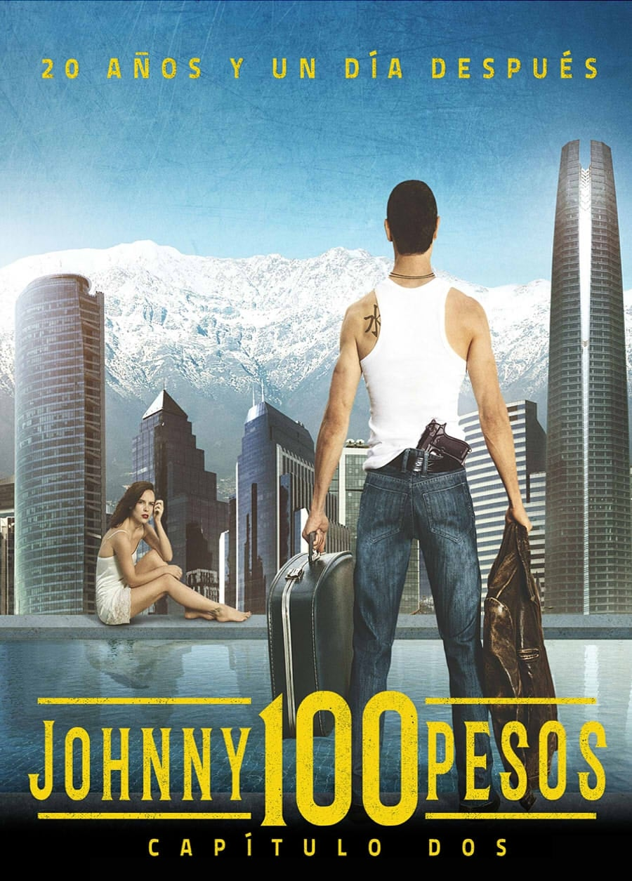 Ver Johnny 100 Pesos: Chapter Two Online HD Español (2016)