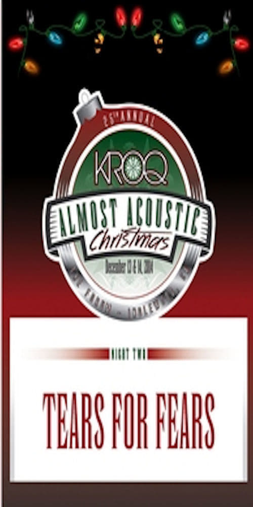 Tears for Fears : KROQ Almost Acoustic Christmas Festival (2014)