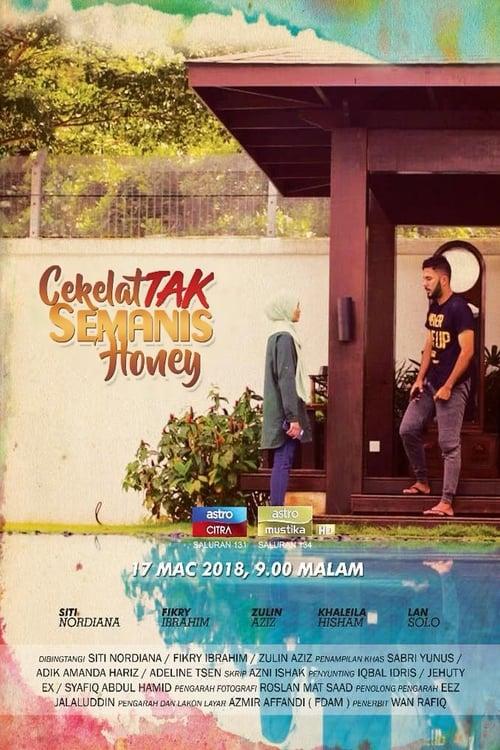 Ver Cekelat Tak Semanis Honey Online HD Español ()