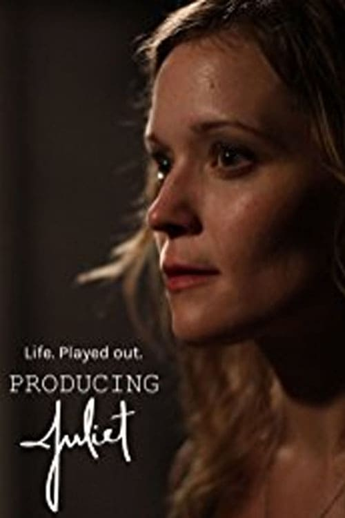Producing Juliet (2013)