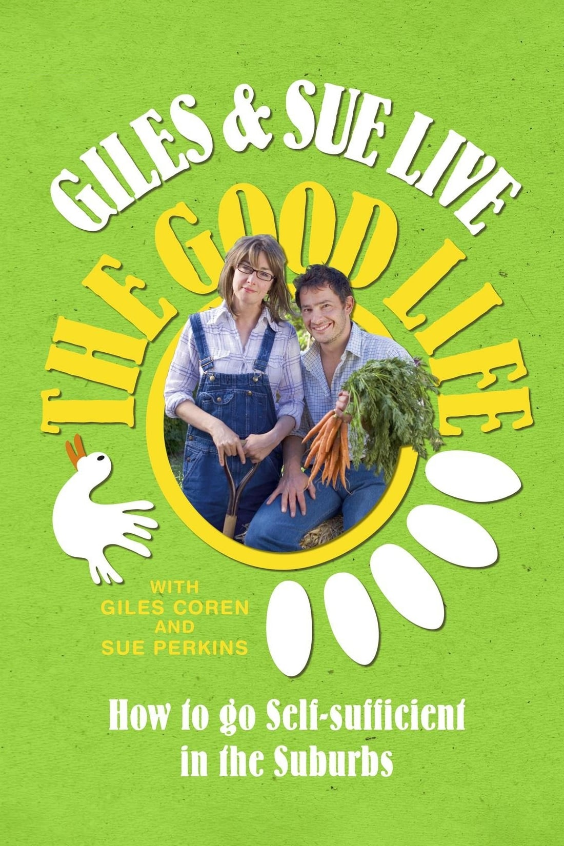 Giles And Sue Live The Good Life (2010)
