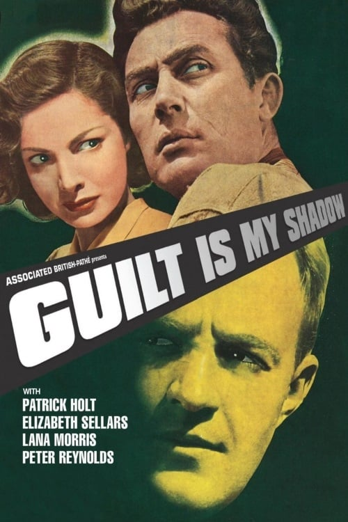 Guilt Is My Shadow (1950)