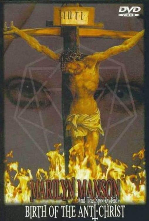 Marilyn Manson: Birth of the Anti-Christ (2001)
